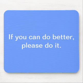 Productivity & Encouragement Mouse Pad