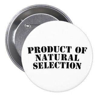 Producto de la selección natural pin redondo de 3 pulgadas