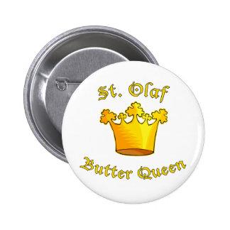 Productos de la reina de la mantequilla del St. Ol Pin Redondo De 2 Pulgadas