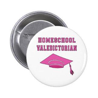 Productos del Valedictorian de Homeschool Pin Redondo De 2 Pulgadas