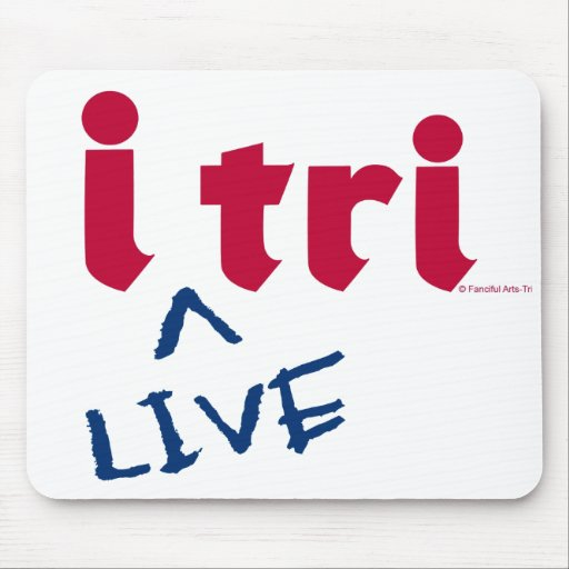 """products """"i tri"""" red with blue """"LIVE"""" Mouse Pad"""