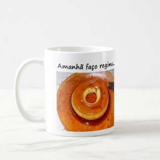 """Products """"Pudding of the regimen """" Coffee Mug"""