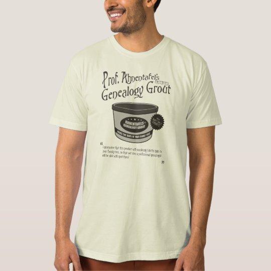 Prof. Ahnentafel's Genealogy Grout T-Shirt