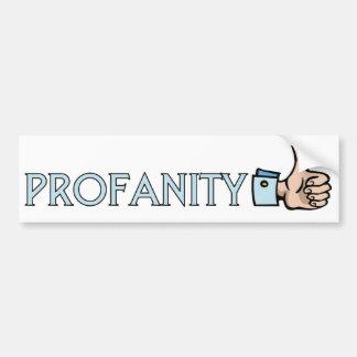 Profanity Car Bumper Sticker