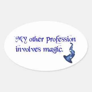 Profesión de los magos pegatina ovalada
