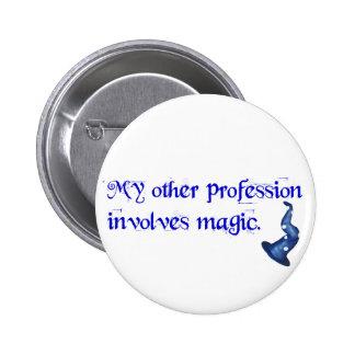 Profesión de los magos pin redondo de 2 pulgadas