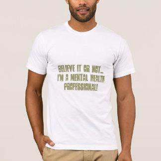 Profesional-Humor de la salud mental Playera