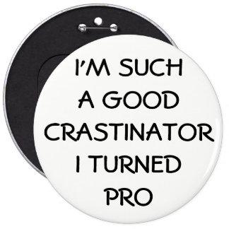 Profesional Procrastinator? Pinback Button