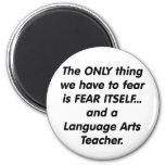 Profesor de artes de lengua del miedo imán de frigorifico