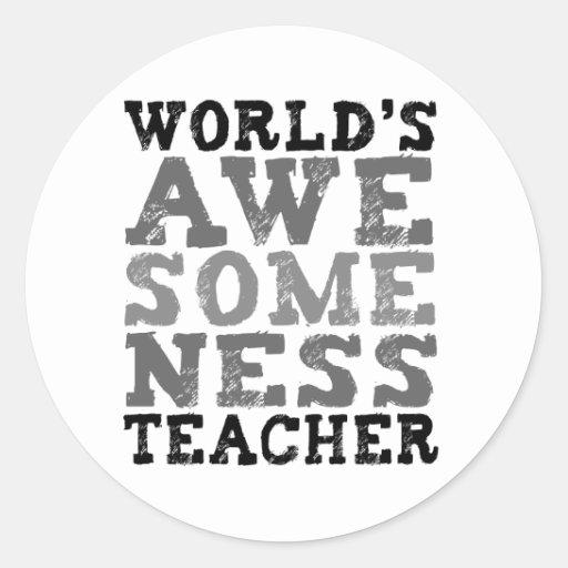 Profesor de Awesomeness del mundo Pegatina Redonda