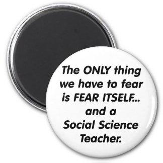 Profesor de ciencias sociales del miedo imán redondo 5 cm