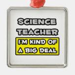 Profesor de ciencias. Soy un poco una gran cosa Adorno De Reyes