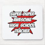 Profesor de escuela impresionante estupendo de Dup Tapetes De Raton