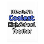 Profesor de escuela más fresco del mundo el alto tarjetas postales