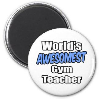 Profesor de gimnasio de Awesomest del mundo Imán Redondo 5 Cm