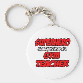 Profesor de gimnasio del super héroe… llaveros personalizados