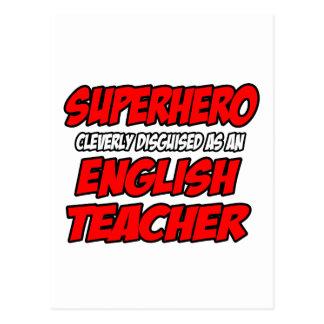 Profesor de inglés del super héroe… postal