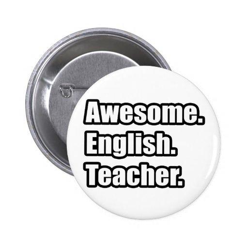 Profesor de inglés impresionante pins