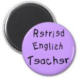 Profesor de inglés jubilado (MISPELLED) Imanes Para Frigoríficos
