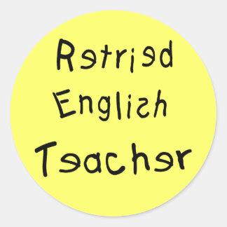 Profesor de inglés jubilado (MISPELLED) Pegatina Redonda
