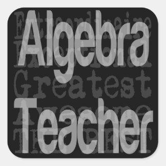 Profesor de la álgebra Extraordinaire Pegatina Cuadrada