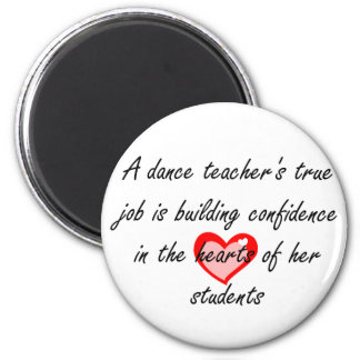 Profesor de la danza - confianza del edificio imán redondo 5 cm