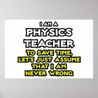 Profesor de la física. Asuma que nunca soy Póster