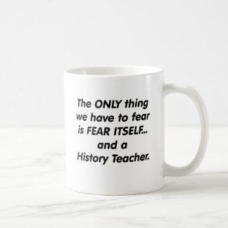 Profesor de la historia del miedo taza de café