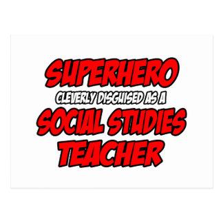 Profesor de los estudios sociales del super héroe… postales