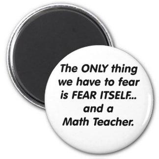 Profesor de matemáticas del miedo imán redondo 5 cm