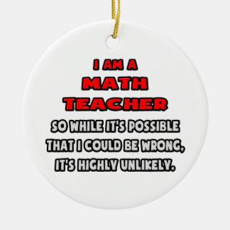 Profesor de matemáticas divertido. Altamente Adorno Redondo De Cerámica