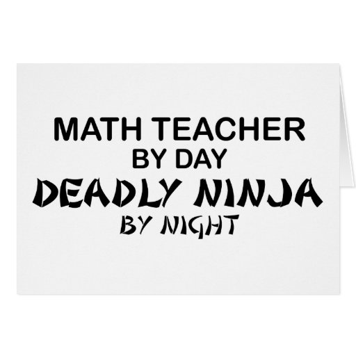 Profesor de matemáticas Ninja mortal por noche Felicitaciones