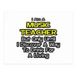 Profesor de música. Bebida para una vida Tarjeta Postal