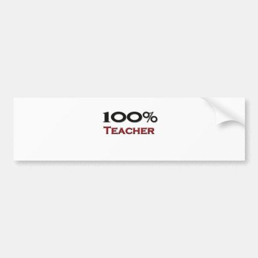 Profesor del 100 por ciento etiqueta de parachoque