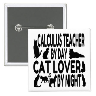 Profesor del cálculo del amante del gato pin cuadrado