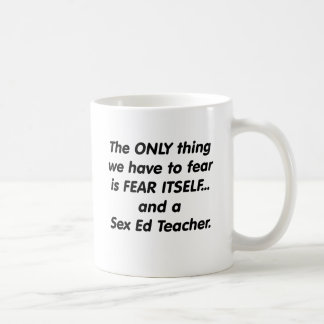 profesor del ed del sexo del miedo taza