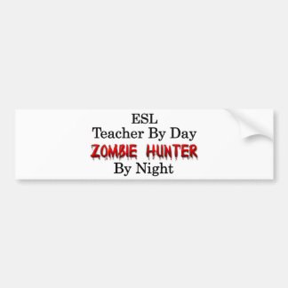 Profesor del ESL/cazador del zombi Pegatina Para Auto