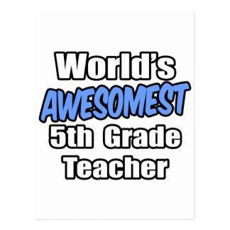 Profesor del grado de Awesomest del mundo 5to Postales