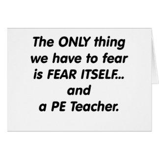 Profesor del PE del miedo Felicitaciones