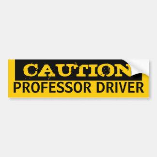 PROFESOR DRIVER de la precaución Etiqueta De Parachoque