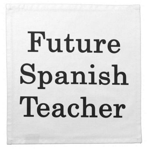 Profesor español futuro servilleta