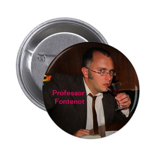 Profesor Fontenot Button Pin Redondo 5 Cm