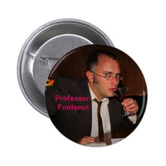 Profesor Fontenot Button Pin Redondo De 2 Pulgadas
