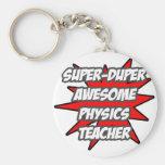 Profesor impresionante estupendo de la física de D Llaveros Personalizados