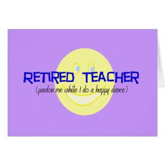 """Profesor jubilado """"que hace la danza feliz """" tarjeta"""