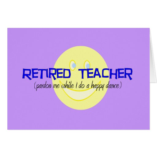 """Profesor jubilado """"que hace la danza feliz """" tarjeta de felicitación"""