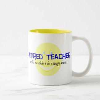 """Profesor jubilado """"que hace la danza feliz """" taza dos tonos"""