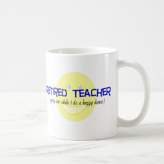 """Profesor jubilado """"que hace la danza feliz """" taza básica blanca"""