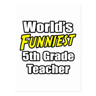 Profesor más divertido del grado del mundo el 5to postales