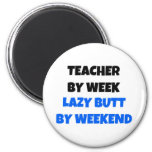 Profesor por extremo perezoso de la semana por fin iman de nevera